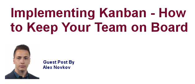 Implementing Kanban - How to keep your team on board